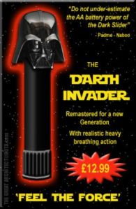Darth Invader Vibrator at least has Darth Vaders helmet on it and you can even shove it up your ass, what more does a Star Wars fan need?